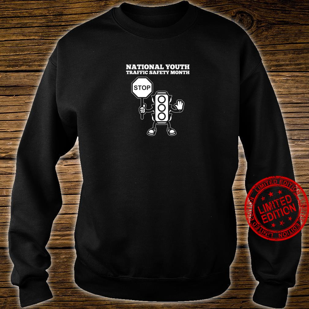 National Youth Traffic Safety Month Shirt sweater