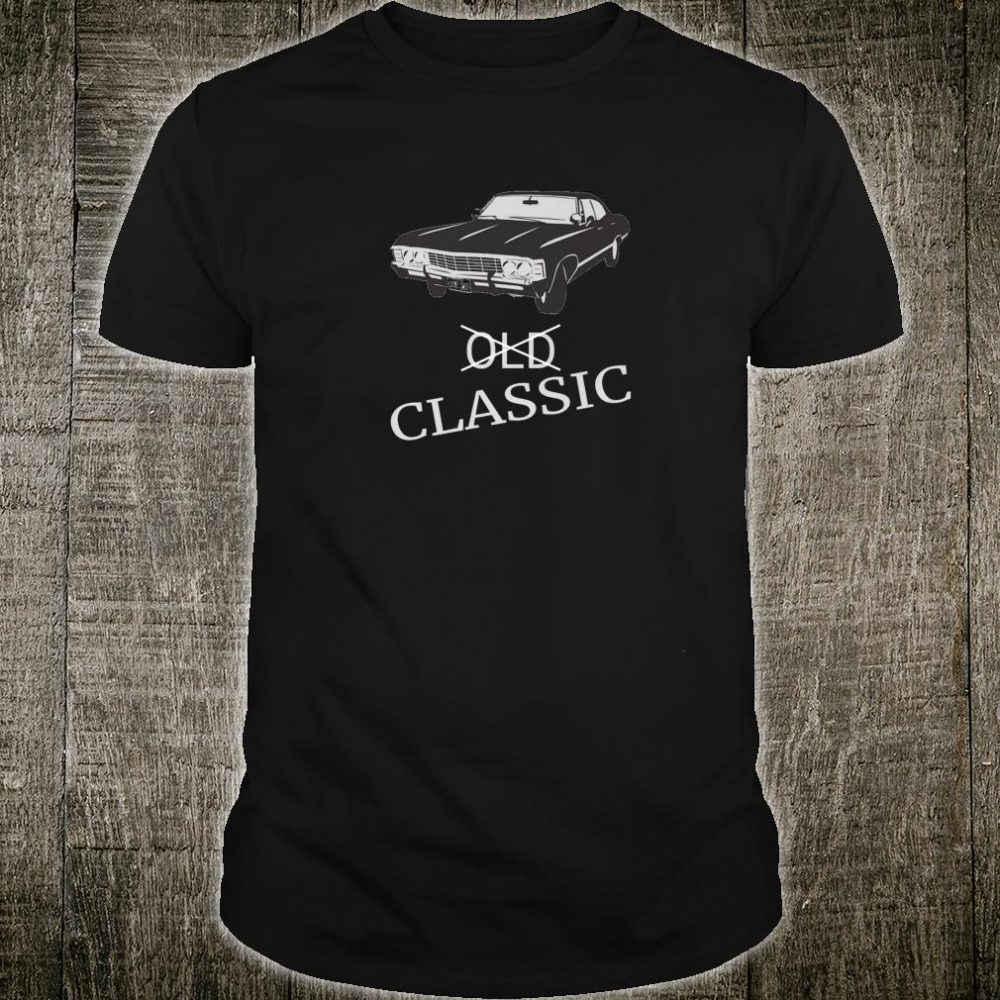 Not Old, Classic Vintage Car Shirt