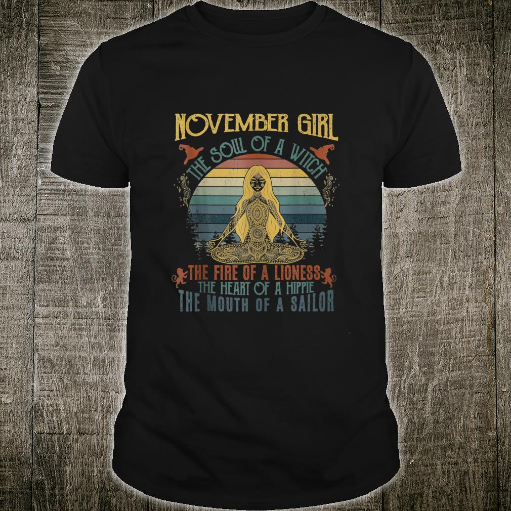 November Girl The Soul Of A Witch Halloween Shirt