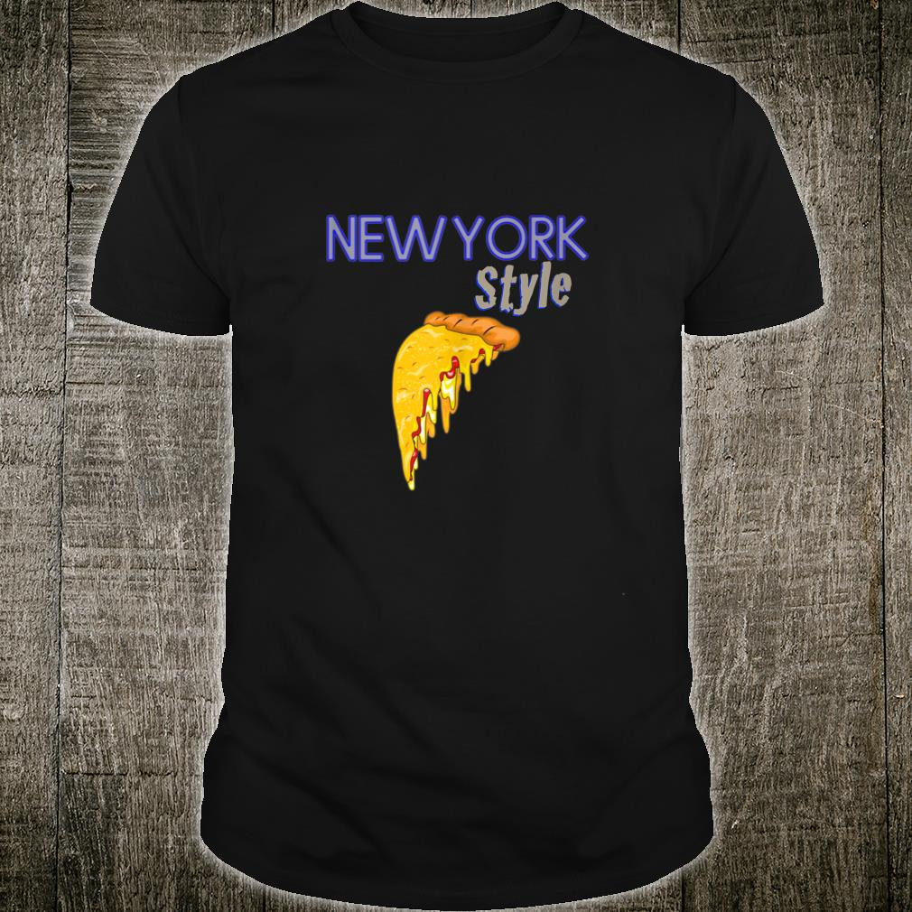 Official New York Style Foodie Cheese Slice Pizza Shirt