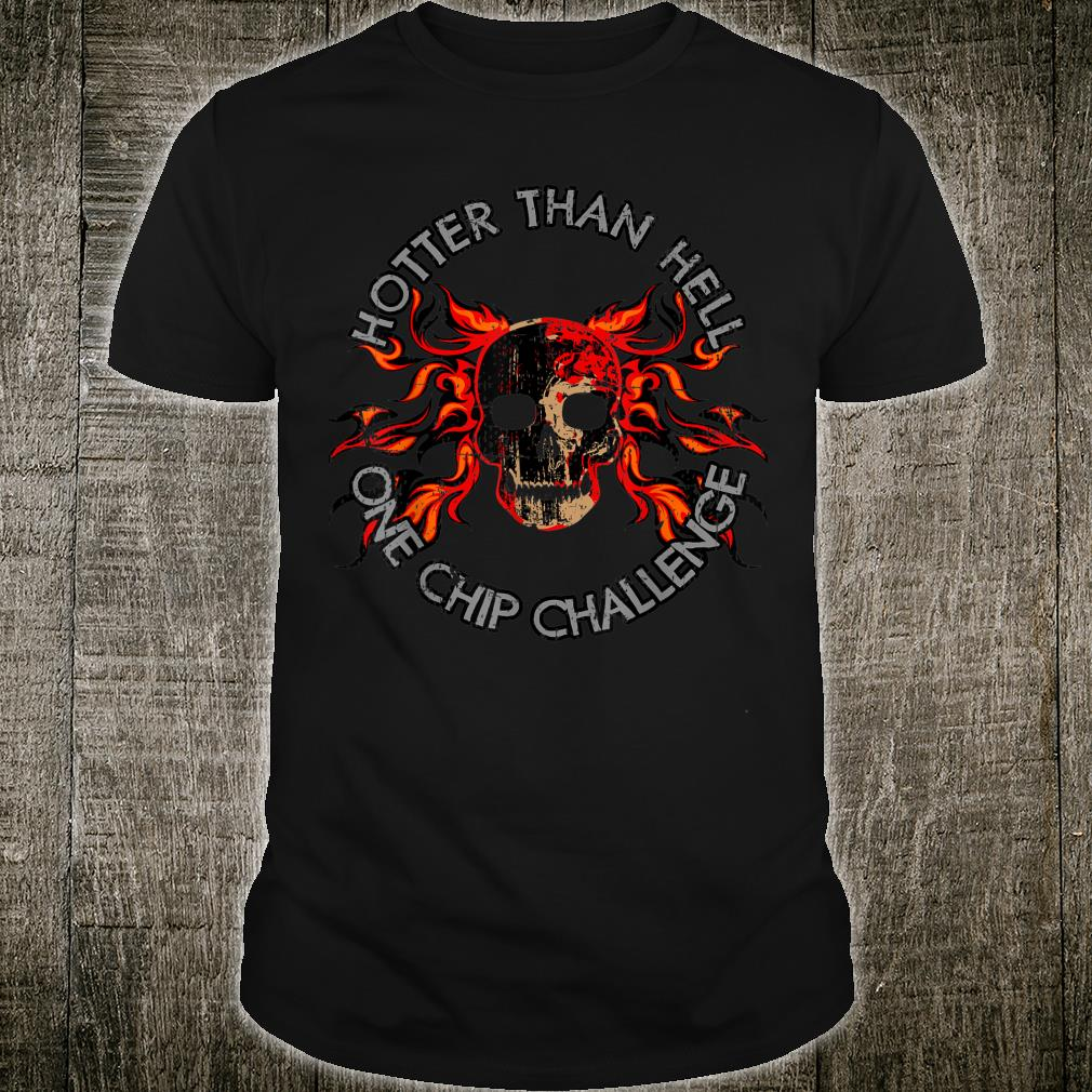 Paqui One Chip Challenge Hotter Than Hell Skull Shirt