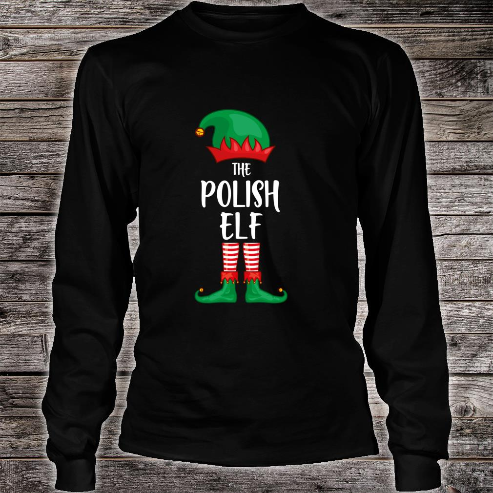 Polish Elf Christmas Party Matching Family Group Pajama Shirt Long sleeved