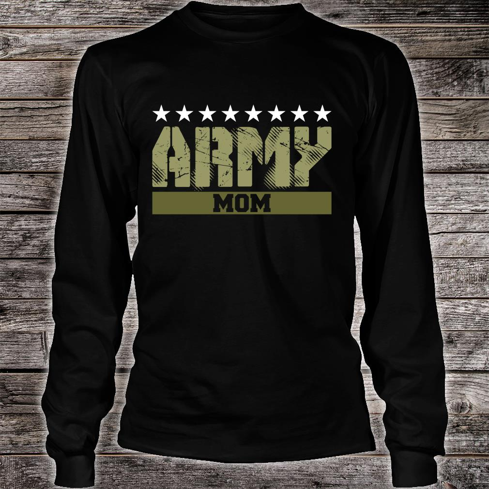 Proud Army Mom Shirt long sleeved