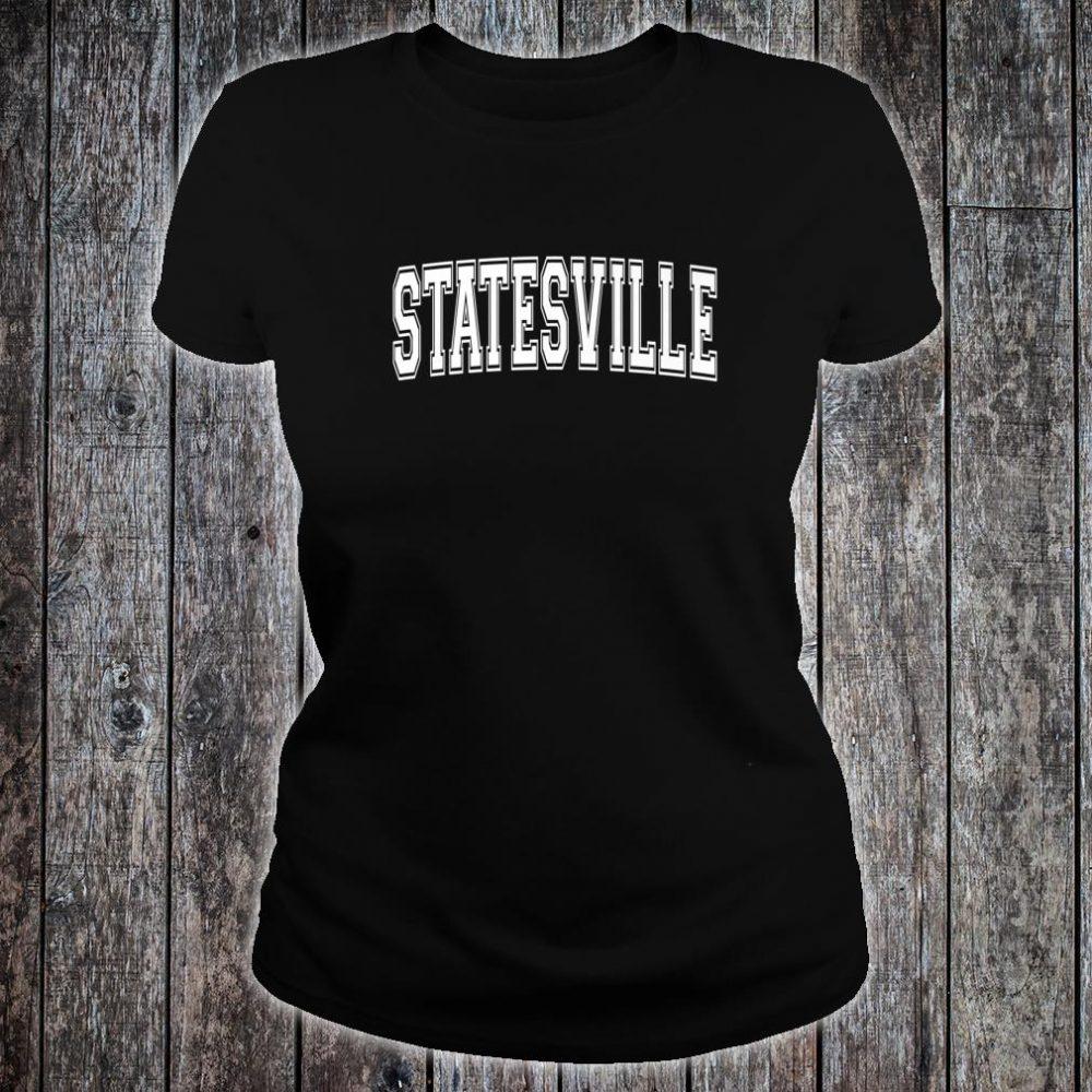 STATESVILLE NC NORTH CAROLINA Vintage Sports Varsity Style Shirt ladies tee