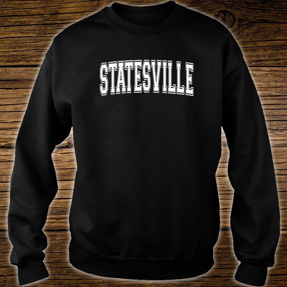 STATESVILLE NC NORTH CAROLINA Vintage Sports Varsity Style Shirt sweater