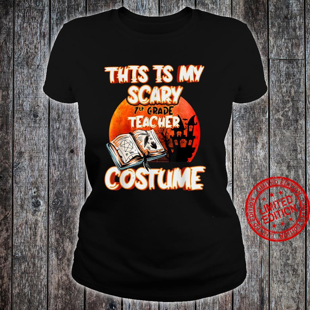 This Is My Scary 7th Grade Teacher Costume Halloween Party Shirt ladies tee
