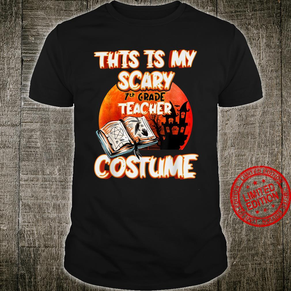 This Is My Scary 7th Grade Teacher Costume Halloween Party Shirt