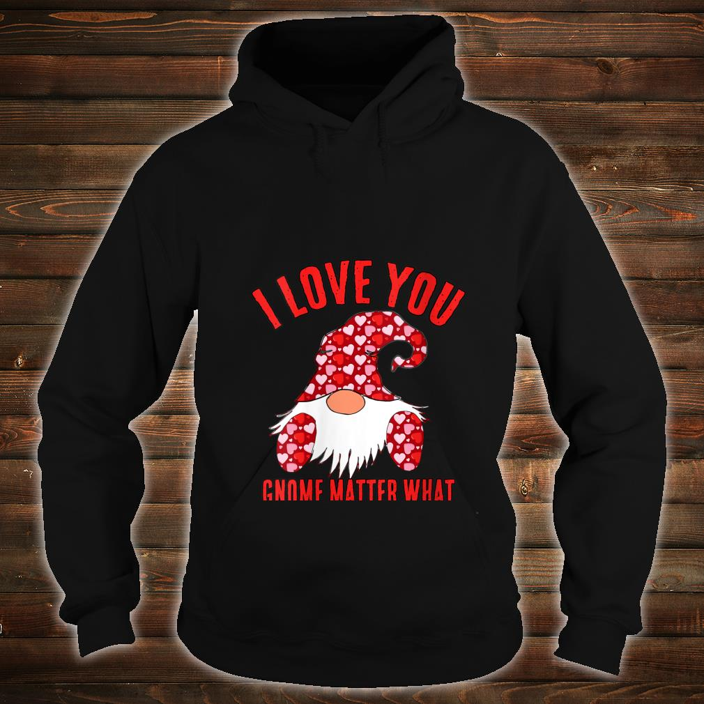 Womens Cute Nordic Gnome I Love You Gnome Matter What Hearts Shirt hoodie