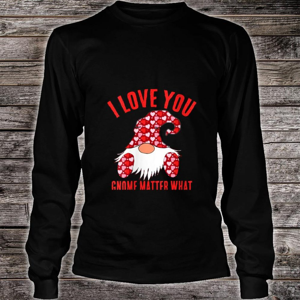 Womens Cute Nordic Gnome I Love You Gnome Matter What Hearts Shirt long sleeved